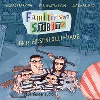 Familie von Stibitz - Band 1: Der Riesenlolli-Raub - Anders Sparring