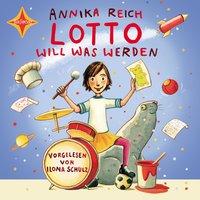 Lotto will was werden - Annika Reich