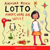 Lotto macht was sie will - Annika Reich