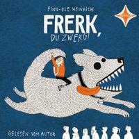 Frerk, du Zwerg! - Finn-Ole Heinrich