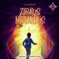 Zirkus Mirandus - Cassie Beasley