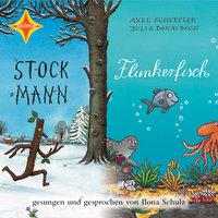 Stockmann / Flunkerfisch - Julia Donaldson, Axel Scheffler