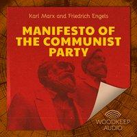 Manifesto of the Communist Party - Karl Marx, Friedrich Engels