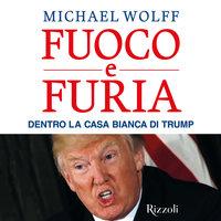 Fuoco e furia - Michael Wolff