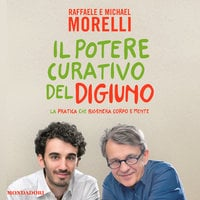 Il potere curativo del digiuno - Raffaele Morelli