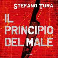 Il principio del male - Stefano Tura