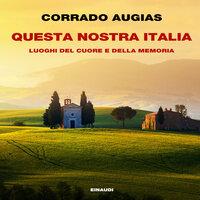 Questa nostra Italia - Corrado Augias