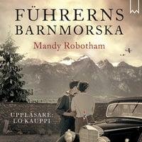 Führerns barnmorska - Mandy Robotham