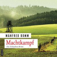 Machtkampf - Manfred Bomm