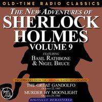 The New Adventures Of Sherlock Holmes, Volume 9:episode 1: The Great Gandolfo Episode 2: Murder By Moonlight - Sir Arthur Conan Doyle