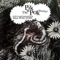 The Pik & Pok Stories - Alan James Walton