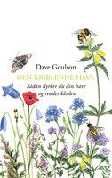 Den kriblende have - Dave Goulson