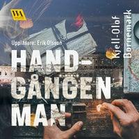 Handgången man - Kjell-Olof Bornemark