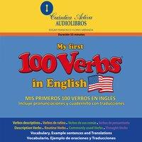 Mis primeros 100 verbos en inglés - Edgar Francisco Flores