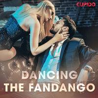 Dancing the Fandango - Cupido And Others