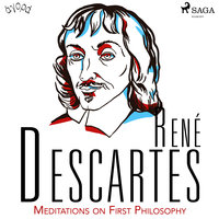 Descartes' Meditations on First Philosophy - René Descartes