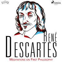Descartes' Meditations on First Philosophy