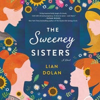 The Sweeney Sisters: A Novel - Lian Dolan