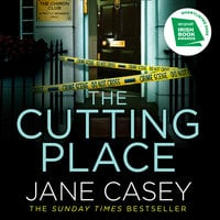 The Cutting Place - Jane Casey