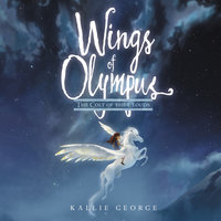 Wings of Olympus: The Colt of the Clouds - Kallie George