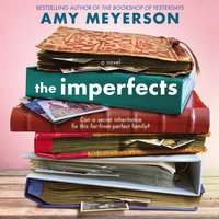 The Imperfects: A Novel - Amy Meyerson