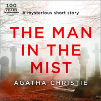 The Man in the Mist: An Agatha Christie Short Story - Agatha Christie