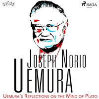 Uemura's Reflections on the Mind of Plato - Joseph Norio Uemura