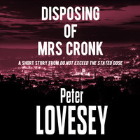 Disposing of Mrs Cronk - Peter Lovesey