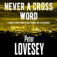 Never a Cross Word - Peter Lovesey