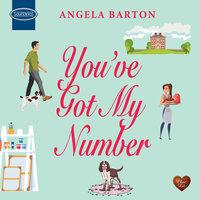 You've Got My Number - Angela Barton