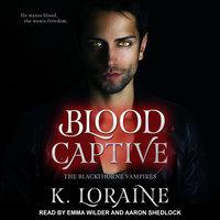 Blood Captive - K. Loraine