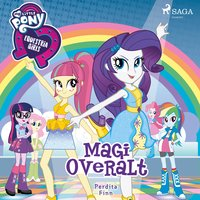 My Little Pony - Equestria Girls - Magi overalt - Perdita Finn