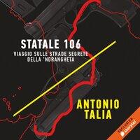 Statale 106 - Antonio Talia