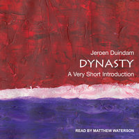 Dynasty: A Very Short Introduction - Jeroen Duindam
