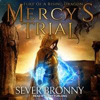 Mercy's Trial - Sever Bronny