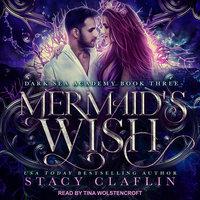 Mermaid's Wish - Stacy Claflin