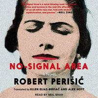 No-Signal Area - Robert Perisic