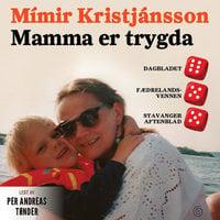 Mamma er trygda - Mímir Kristjánsson
