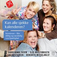 Kan alle sjekke kalenderen? - Else Kåss Furuseth, Sigrid Bonde Tusvik, Siri Kristiansen, Benedicte Wessel-Holst