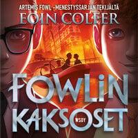 Fowlin kaksoset - Eoin Colfer