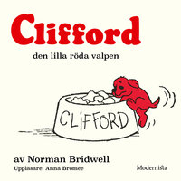 Clifford den lilla röda valpen - Norman Bridwell