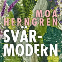Svärmodern - Moa Herngren
