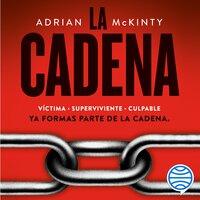 La Cadena - Adrian McKinty