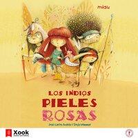 Los Indios pieles rosas - Sonja Wimmer, José Carlos Andrés