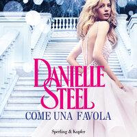 Come una favola - Danielle Steel