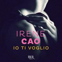 Io ti voglio - Irene Cao