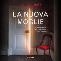 La nuova moglie - Jane Corry
