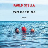 Meet me alla boa - Paolo Stella