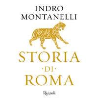 Storia di Roma - Indro Montanelli