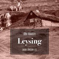 Leysing - Jón Trausti